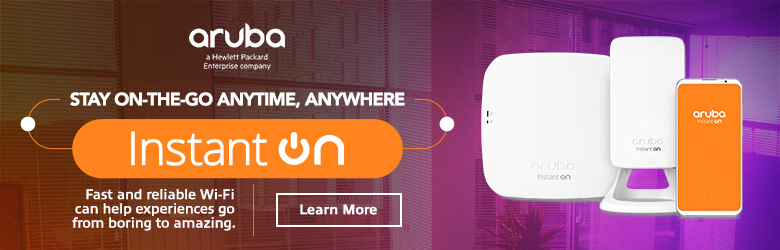 Ad: Aruba Stay on the go anytime, anywhere- Instant On. Learn more
